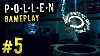 Pollen Gameplay - Ep 5 - THE ENTITY? | Let