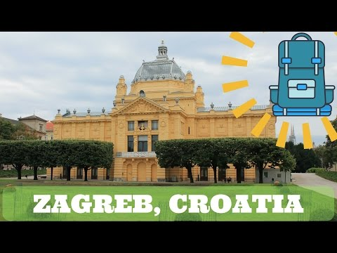 Zagreb: Backpacking Europe!