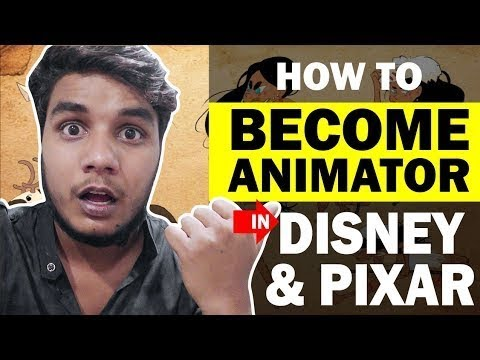 How To Get Job In DISNEY AND PIXAR ANIMATION