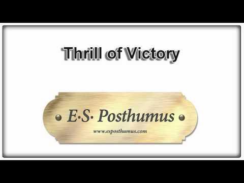 Thrill Of Victory - ES Posthumus