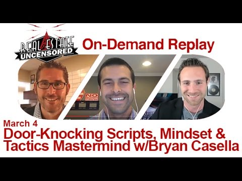 Real Estate Lead Generation: Door-Knocking Scripts, Mindset & Tactics with Bryan Casella