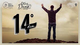21 Dias de Oração e Jejum - Olhe Para Deus - Dia 14