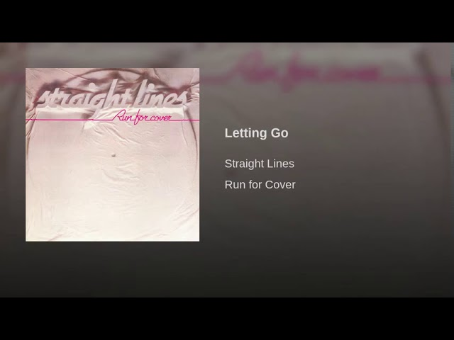 Straight Lines - Letting Go