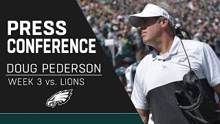 """Doug Pederson """"This is Not a Defining Moment for our Season"""" 