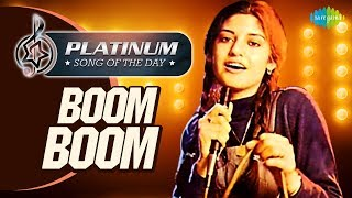 Platinum song of the day | Boom Boom | बूम बूम | 12th July | Nazia Hassan