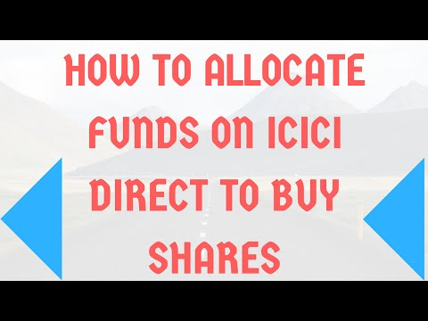How to allocate funds on ICICI Direct to buy shares