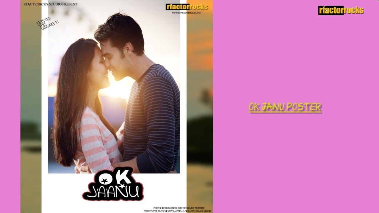 Poster design using photoshop cs5 - Ok Janu Movie Poster Design Using Adobe Photoshop Cs5 Rfactorrocks
