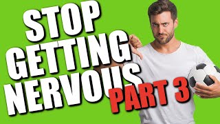Soccer Drills Teach You How To Not Get Nervous During A Soccer Game