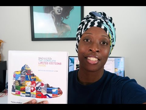 Sneakers: The Complete Limited Editions Guide - Coffee Table Book Review