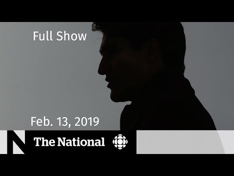 The National for February 13, 2019 - SNC-Lavalin Probe, Venezuelan Soldier, Yellow Vests