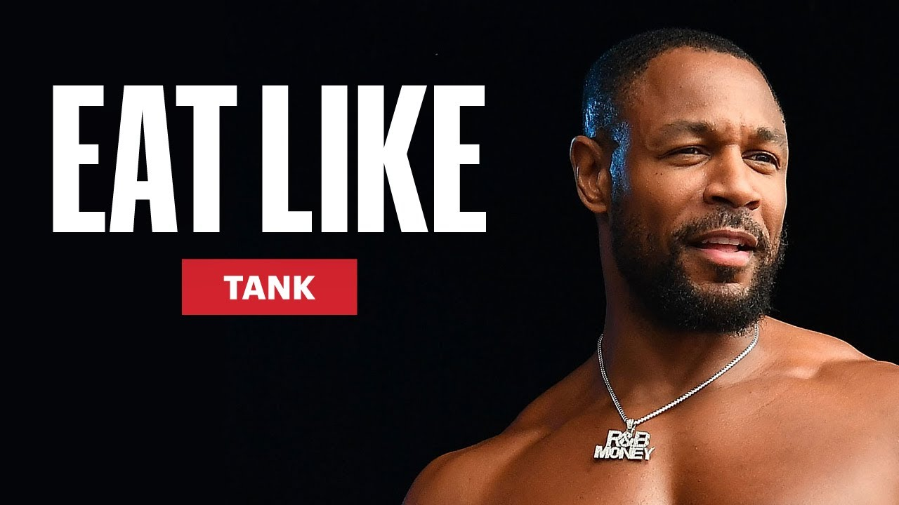 Everything R&B Singer Tank Eats to Stay Jacked | Eat Like a Celebrity | Men's Health