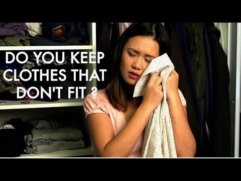 Do You Keep Clothes That Don't Fit?