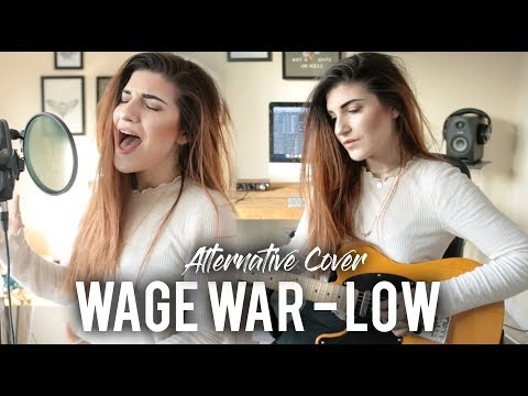 Wage War - Low Cover | Christina Rotondo Mp3