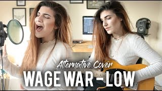 Wage War - Low Cover | Christina Rotondo