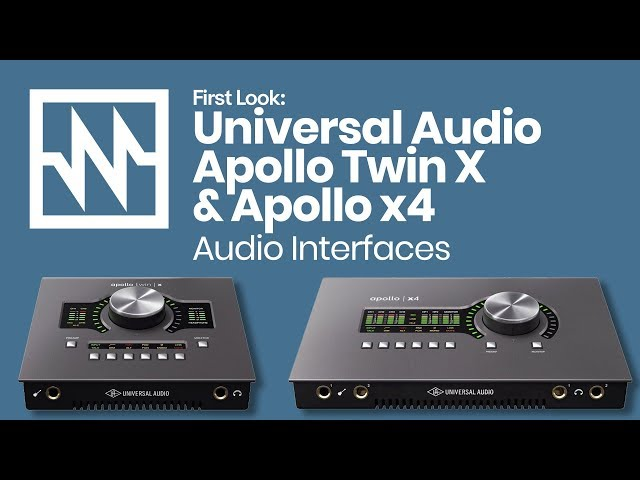 First Look: Universal Audio Apollo Twin X & Apollo x4 Audio Interfaces & More