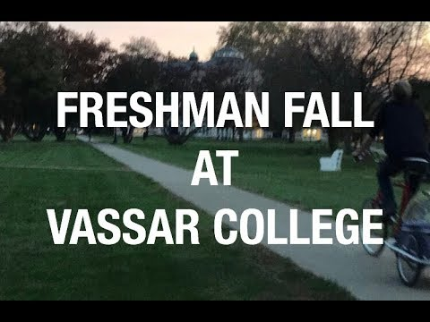 my freshman fall at vassar college