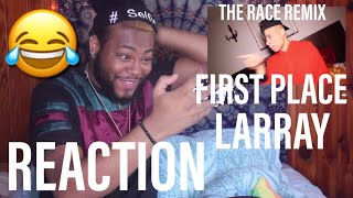 THE RACE REMIX (FIRST PLACE) / LARRAY (OFFICIAL MUSIC VIDEO) | REACTION