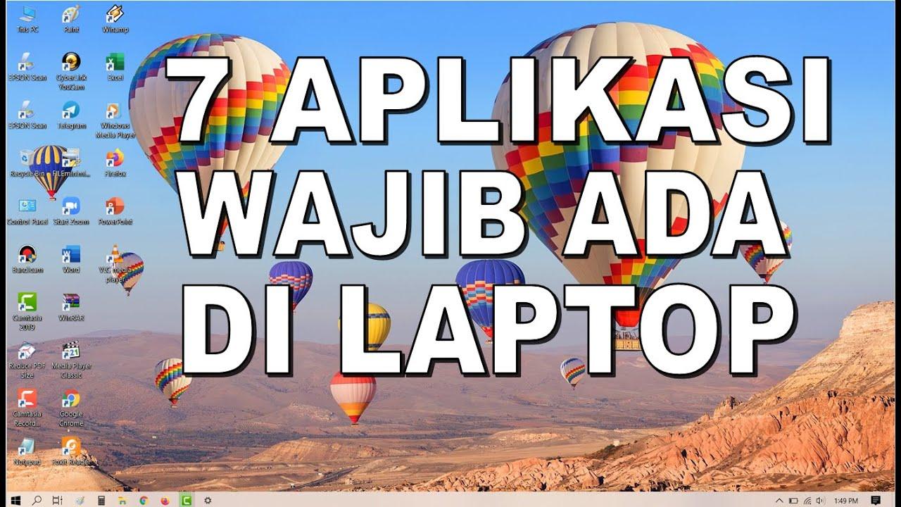 7 Aplikasi Wajib Di Laptop Youtube