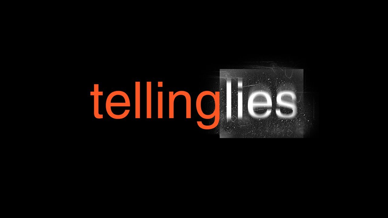 telling lies There is nothing like knowing that you are right with god we want everyone to  understand, but there is a lie that many christians tell without even realizing it.