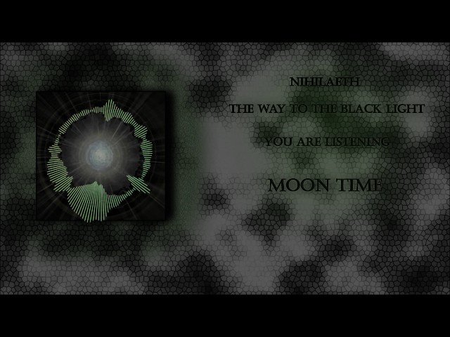 Nihilaeth - 12 - Moon Time (Electro Metal)