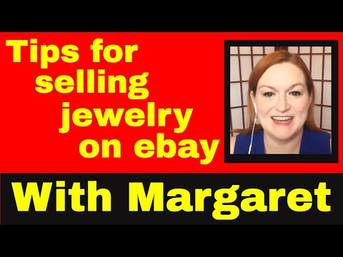 Selling Jewelry on ebay - with special guest Margaret