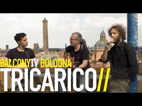 TRICARICO - VOGLIO UNA VITA TRANQUILLA (BalconyTV)