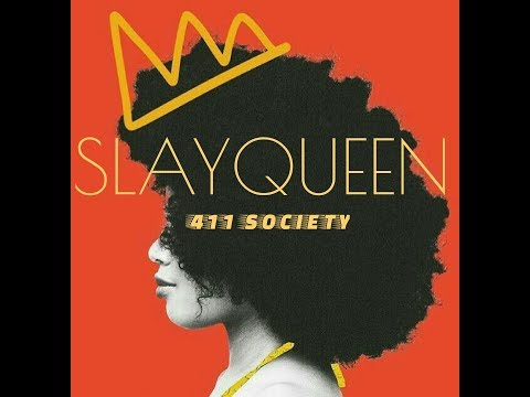 SlayQueen_411 society(official Lyric Video)