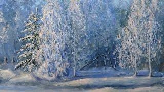 "Урок живописи маслом ""Морозный звон""/Oil painting tutorial 'Frosty Tinkling"""