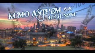 "TECH N9NE - ""KCMO ANTHEM"""