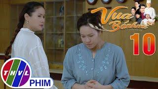 image Vua bánh mì - Tập 10[4]: Khuê tuyên bố số phận cũng đứng về phía mình khi bà Ngà qua đời