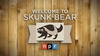 Welcome To Skunk Bear!