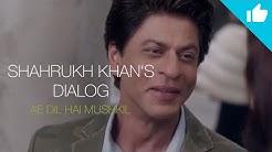 Ae Dil Hai Mushkil (Die Liebe ist eine schwierige Herzensangelegenheit)┇Shah Rukh Khan's Dialog ᴴᴰ