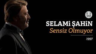Selami Şahin - Sensiz Olmuyor (Official Audio)