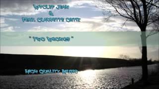 Two Wrongs - Wyclef Jean Feat. Claudette Ortiz HQ