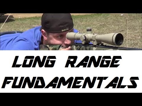 FUNDAMENTALS - LONG RANGE SHOOTING
