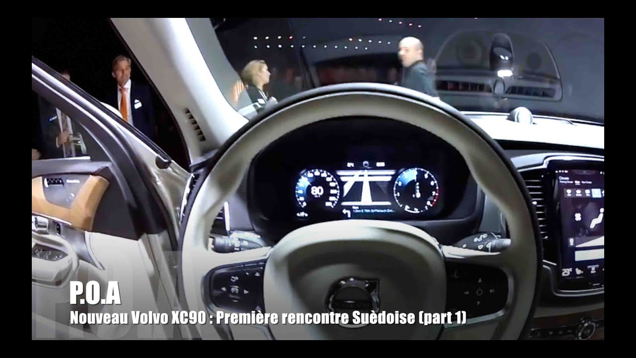 nouveau volvo xc90 d couverte pr sentation 1 5 youtube. Black Bedroom Furniture Sets. Home Design Ideas