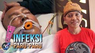 Ekki Soekarno Divonis Infeksi Paru-paru, Soraya Haque Syok - Cumicam 19 Januari 2020