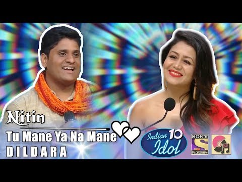 Tu Mane Ya Na Mane Dildara - Nitin - Indian Idol 10 - Wadali Brothers - Sony TV - 2018