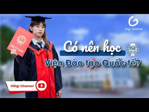 CÓ NÊN HỌC VIỆN ĐÀO TẠO QUỐC TẾ - Tăng Tốc Độ Xem nha | ThoiSinhVien | Gigi Channel