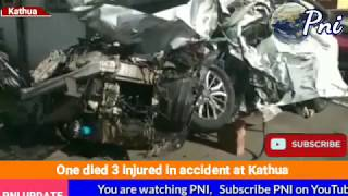 One died 3 injured in accident at Kathua pninews PNINEWS