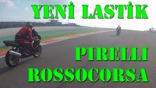 Pirelli Rosso Corsa yorumu / motolastik.com