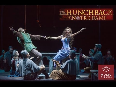 The Hunchback of Notre Dame - Music Circus - August 23-28 - New Video Highlights