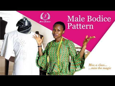 DIY: How To Draft A Basic Bodice Pattern For Men/Buba/Nigerian/African Native Top [Detailed] thumbnail