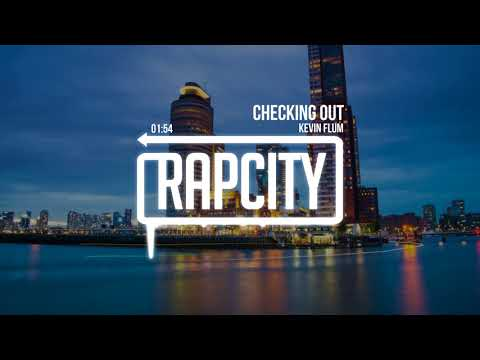 Kevin Flum - Checking Out (Prod. By Josh Petruccio)