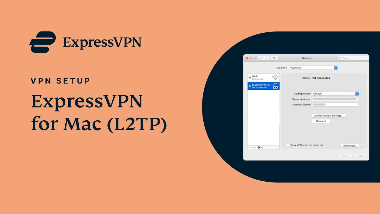 How to Set Up VPN on Mac OS X with L2TP | ExpressVPN