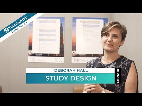 deborah-hall-on-study-design-for-tinnitus-–-#tri2019