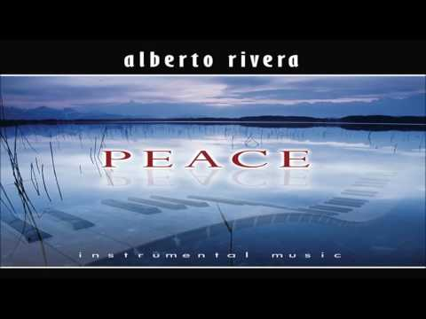 Alberto Rivera - Peace (Full Album 2003)