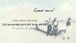 Sweet California - Good Lovin
