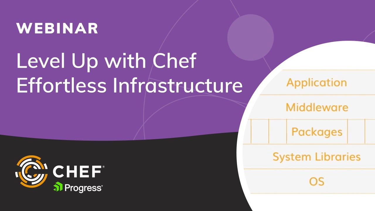 Level Up With Chef Effortless Infrastructure