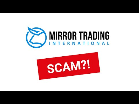 MIRROR TRADING INTERNATIONAL – SCAM ??!